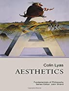 Aesthetics by Colin Lyas