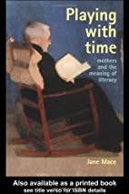 Playing With Time: Mothers And The Meaning…