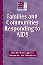 Families and Communities Responding to AIDS…