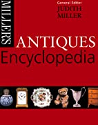 Miller's Antiques Encyclopedia by…