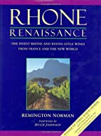 Rhone Renaissance: The Finest Rhone and…