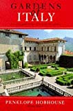 Hobhouse, Penelope: Gardens of Italy