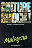Munan, Heidi: Culture Shock! Malaysia: A Guide to Customs and Etiquette