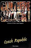 Nollen, Tim: Culture Shock! Czech Republic: A Guide to Customs and Etiquette