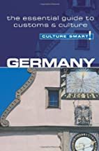 Germany - Culture Smart!: the essential…