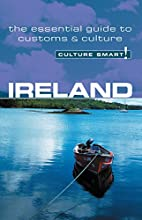 Ireland - Culture Smart!: the essential…