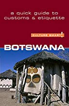 Botswana - Culture Smart!: a quick guide to…