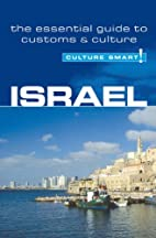 Israel - Culture Smart!: a quick guide to…