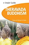 St. Ruth, Diana: Theravada Buddhism - Simple Guides
