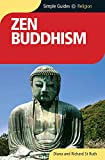 St. Ruth, Diana: Zen Buddhism - Simple Guides