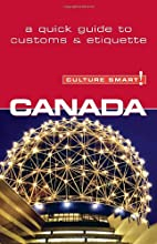 Canada - Culture Smart!: the essential guide…