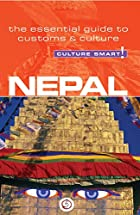 Nepal - Culture Smart!: a quick guide to…