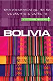 Richards, Keith: Bolivia - Culture Smart!: the essential guide to customs & culture