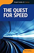 The quest for speed by P.E. Gosling