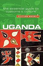 Uganda - Culture Smart!: The Essential Guide…