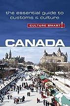 Canada - Culture Smart!: The Essential Guide…