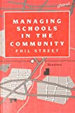 Phil Street: Managing Schools in the Community