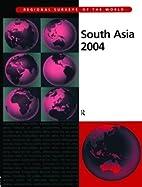 South Asia 2004 by Lynn Daniel