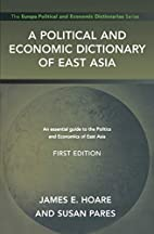 A Political and Economic Dictionary of East…