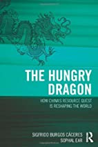 The Hungry Dragon: How China's Resource…