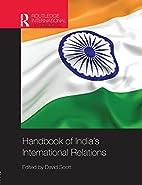 Handbook of India's International Relations…