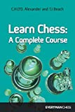 Alexander, C. H.: Learn Chess