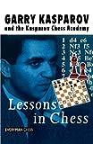 Kasparov, Garry: Lessons In Chess