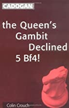 Queen's Gambit Declined: 5 Bf4 by Colin…