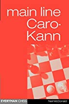 Caro-Kann Main Line (Everyman Chess) by Neil…