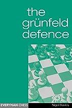 The Grunfeld Defence by Nigel Davies