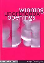 Winning Unorthodox Openings (Everyman Chess)…