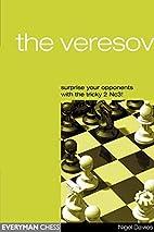 The Veresov by Nigel Davies