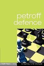 Petroff Defence (Everyman Chess) by Maxim…