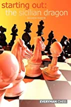 Starting Out:The Sicilian Dragon (Starting…