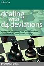 Dealing with d4 Deviations: Fighting The…