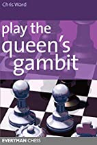 Play the Queen's Gambit by Chris Ward