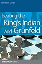 Beating the King's Indian and Grunfeld…