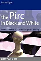 The Pirc in Black and White: Detailed…