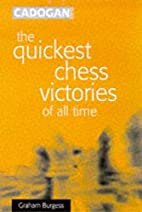 The Quickest Chess Victories of All Time by…