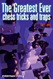 Lane, Gary: The Greatest Ever Chess Tricks and Traps