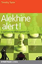 Alekhine Alert! A Repertoire for Black…
