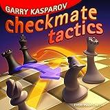 Kasparov, Garry: Checkmate Tactics