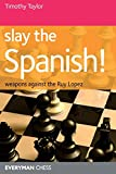 Timothy Taylor: Slay the Spanish