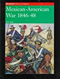Hook, Richard: Mexican-American War 1846-48