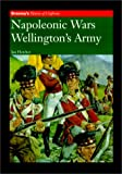 Fletcher, Ian: Napoleonic Wars : Wellington&#39;s Army