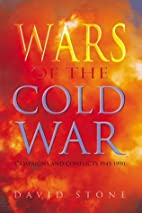 Wars of the Cold War : campaigns and…