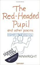 Red Headed Pupil and Other Poems by Jeffrey…