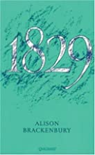 1829 by Alison Brackenbury