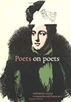 Poets on Poets by Nick Rennison