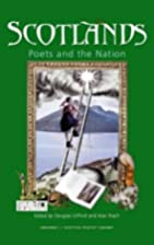 Scotlands: Poets and the Nation by Alan…